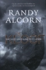 Randy Alcorn,De kloof