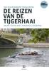 Erik van den  Berg,  Daielle   Berloth,   Beuken,De reizen van de Tijgerhaai