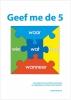 <b>C. de Bruin</b>,Geef me de 5 + CD-ROM