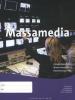 Dewi  Storm, Annika  Baars, Theo  Rijpkema, Theo  Schuurman,Massamedia les/werkboek BB