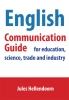 Jules  Hellendoorn,English communication guide for education, science, trade and industry