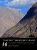Toby  Wilkinson,Tying the threads of Eurasia