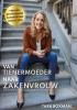 Tara Boxman,Van tienermoeder naar zakenvrouw