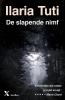 <b>Ilaria  Tuti</b>,De slapende nimf