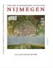 Ruud  Abma Wilfried  Uitterhoeve  Billy  Gunterman,Nieuwe historische atlas van Nijmegen. 2000 jaar stad aan de Waal