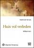 Geertrude  Verweij,Huis vol verleden - grote letter uitgave