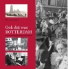 W.B.  Kranendonk ,Ook dat was Rotterdam