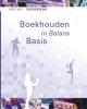 S.J.M. van Vlimmeren Henk  Fuchs,In Balans Boekhouden in Balans - Basis hbo/wo Theorieboek