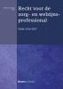 ,Recht voor de zorg- en welzijnsprofessional 2016-2017