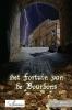 Patrick  Bernouw Marc  Borms,Het Fortuin van de Bourbons