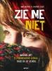 Laurence  Claes Imke  Baetens,Zie me niet Zelfverwondend gedrag thuis en op school