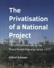 Gabriel Schwake ,The Privatisation of a National Project