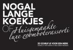Willemijn  Menken Daniëlle van Hengst,Nogal lange koekjes of huisgemaakte luxe roomboterassorti