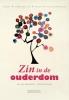 <b>Jan van Baardwijk, René  Rosmolen</b>,Zin in de ouderdom