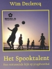 <b>Wim  Declercq</b>,Het Spooktalent