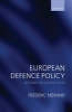 Frederic (Frederic Merand is Assistant Professor in the Department of Political Science at the University of Montreal) Merand,European Defence Policy