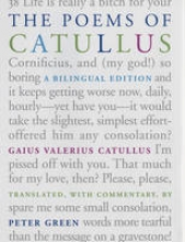 Catullus, Gaius Valerius The Poems of Catullus - A Bilingual edition
