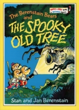 Stan Berenstain,   Jan Berenstain The Berenstain Bears and the Spooky Old Tree