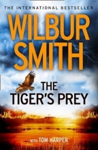 Wilbur Smith The Tiger`s Prey