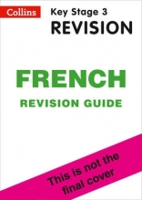 Collins KS3 KS3 French Revision Guide