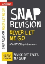Collins GCSE Never Let Me Go: New Grade 9-1 GCSE English Literature AQA Text Guide