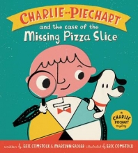 Sadler, Marilyn Charlie Piechart and the Case of the Missing Pizza Slice
