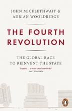 Adrian Wooldridge,   John Micklethwait The Fourth Revolution