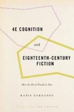 Karin Kukkonen 4E Cognition and Eighteenth-Century Fiction