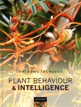Anthony Trewavas Plant Behaviour and Intelligence