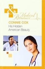 Cox, Connie His Hidden American Beauty