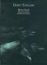 Betsy Sholl,   Rita Dove Don`t Explain