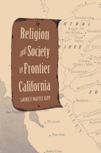 Maffly-kipp, Laurie F Religion and Society in Frontier California