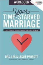 Les and Leslie Parrott Your Time-Starved Marriage Workbook for Women