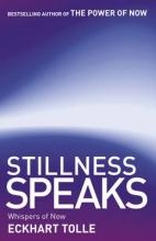 Eckhart Tolle Stillness Speaks