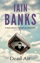 Banks, Iain Dead Air