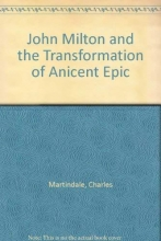 Charles Martindale John Milton and the Transformation of Ancient Epic