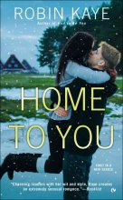 Kaye, Robin Home to You