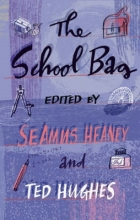 Ted Hughes,   Seamus Heaney The School Bag