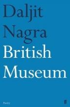 Daljit Nagra British Museum