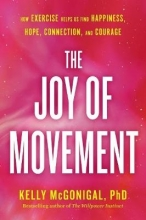Kelly Mcgonigal The Joy Of Movement