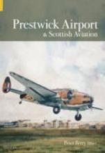 Peter Berry Prestwick Airport & Scottish Aviation
