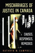 Campbell, Kathryn M. Miscarriages of Justice in Canada