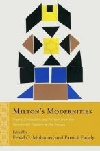 Milton`s Modernities
