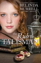 Murrell, Belinda The Ruby Talisman