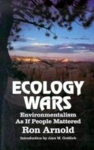 Ron Arnold Ecology Wars