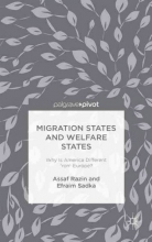 Assaf Razin,   Efraim Sadka Migration States and Welfare States: Why Is America Different from Europe?