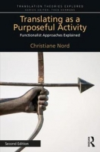 Christiane Nord Translating as a Purposeful Activity