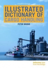 Peter Brodie Illustrated Dictionary of Cargo Handling