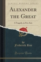 Rice, Frederick Alexander the Great