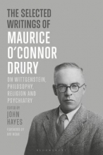 Maurice O`Connor Drury The Selected Writings of Maurice O`Connor Drury